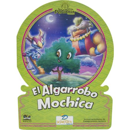 Cuento El Algarrobo Mochica Peruano