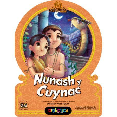 Mis Cuentos Peruanos Nunash y Cuynac