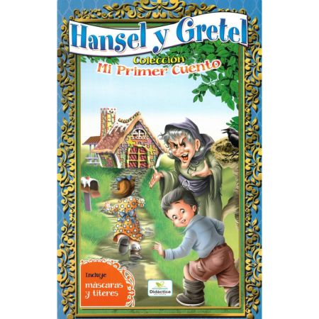 Cuento Hansel y Gretel con Máscara