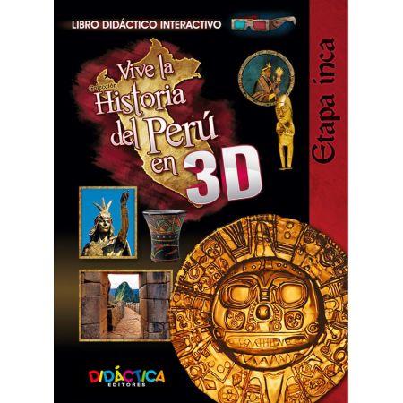 Historia 3D Etapa Inca