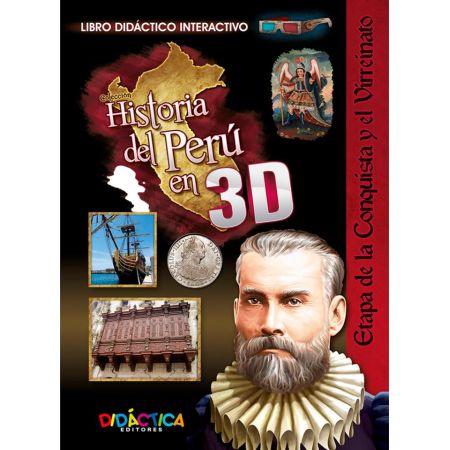 Historia 3D Etapa Conquista y Virreynato