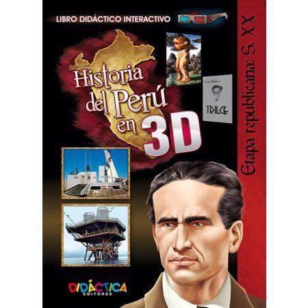 Historia 3D Etapa Republicana Siglo XX
